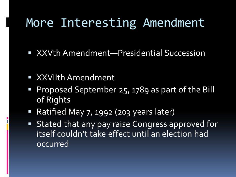 More Interesting Amendment