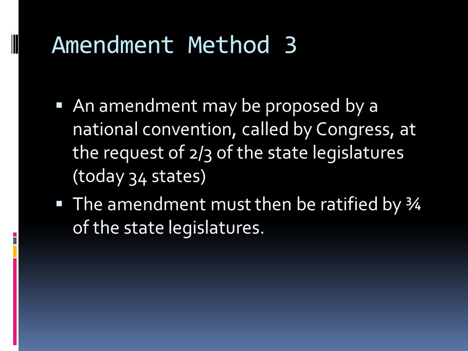 Amendment Method 3