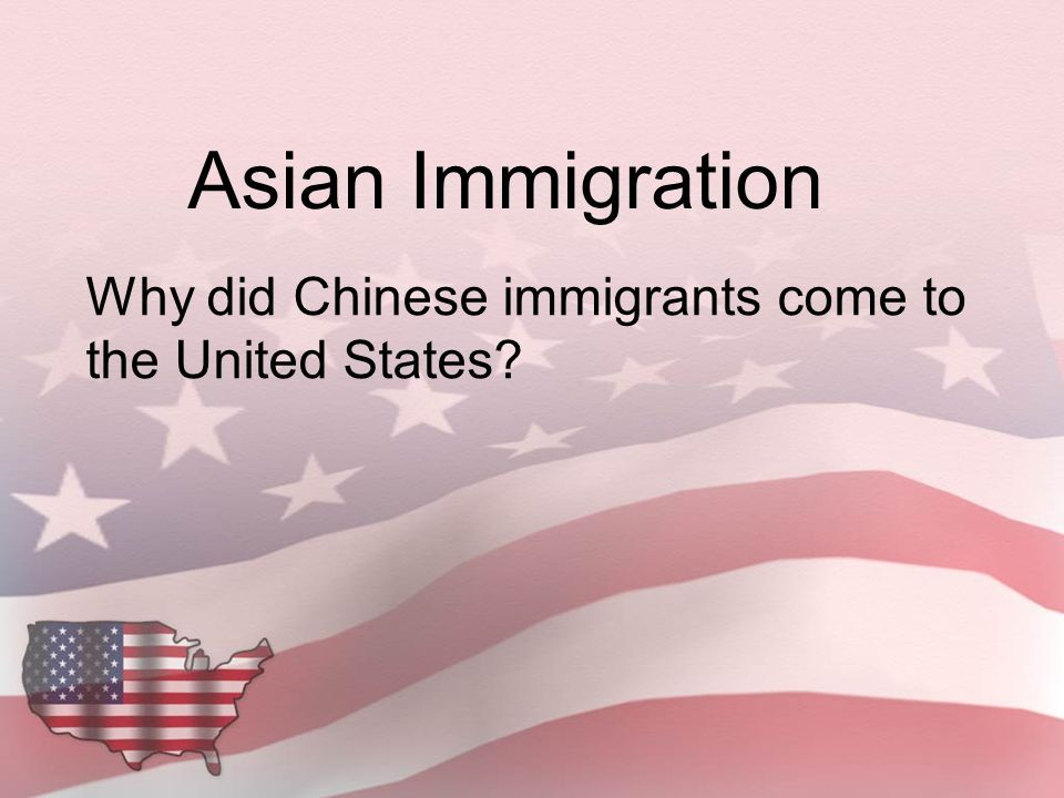 Why did Chinese immigrants come to the United States