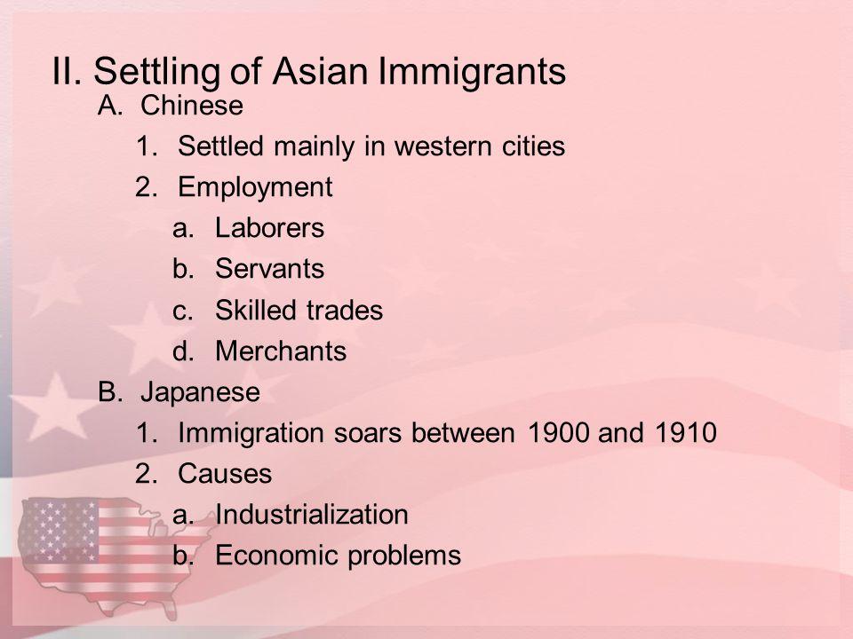 II. Settling of Asian Immigrants