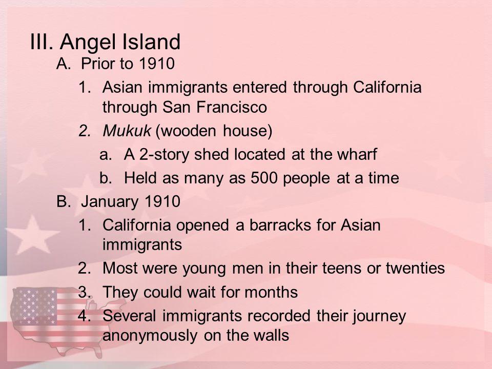 III. Angel Island Prior to 1910