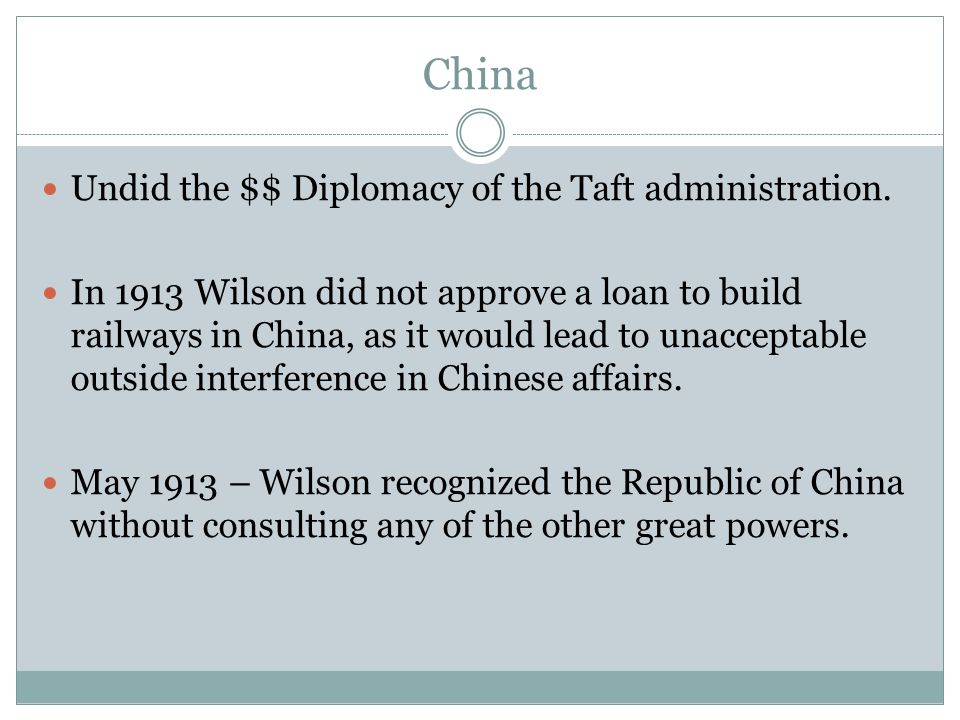China Undid the $$ Diplomacy of the Taft administration.