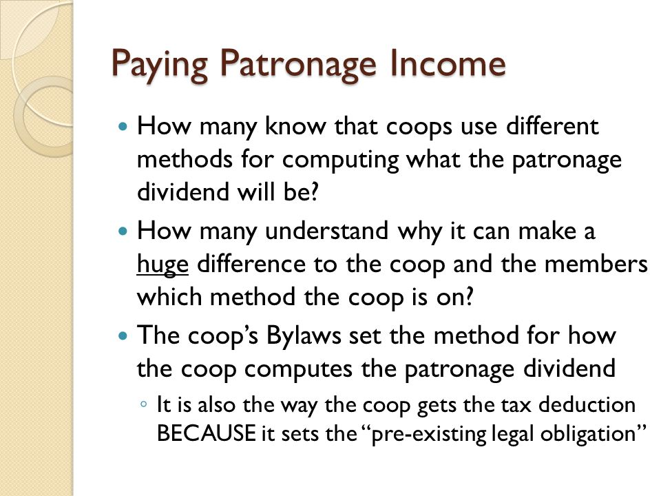 Paying Patronage Income