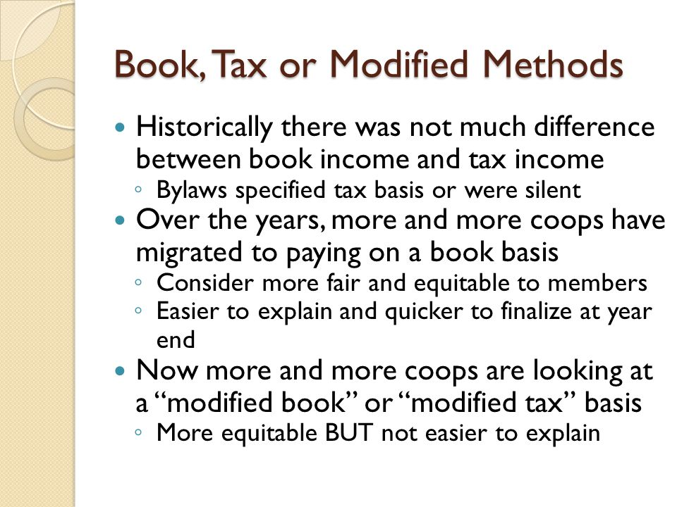 Book, Tax or Modified Methods