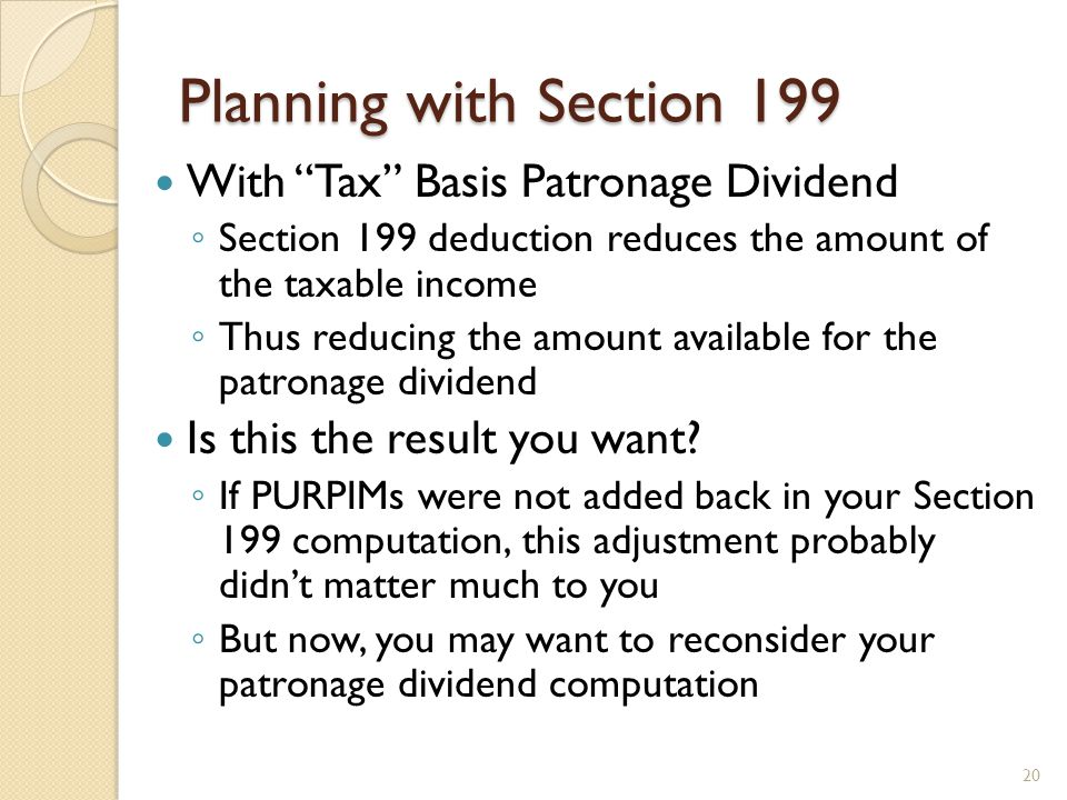 Planning with Section 199 With Tax Basis Patronage Dividend