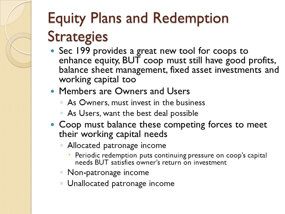 Equity Plans and Redemption Strategies