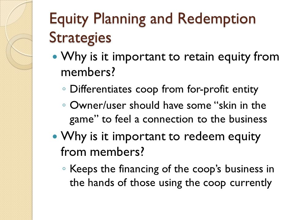Equity Planning and Redemption Strategies