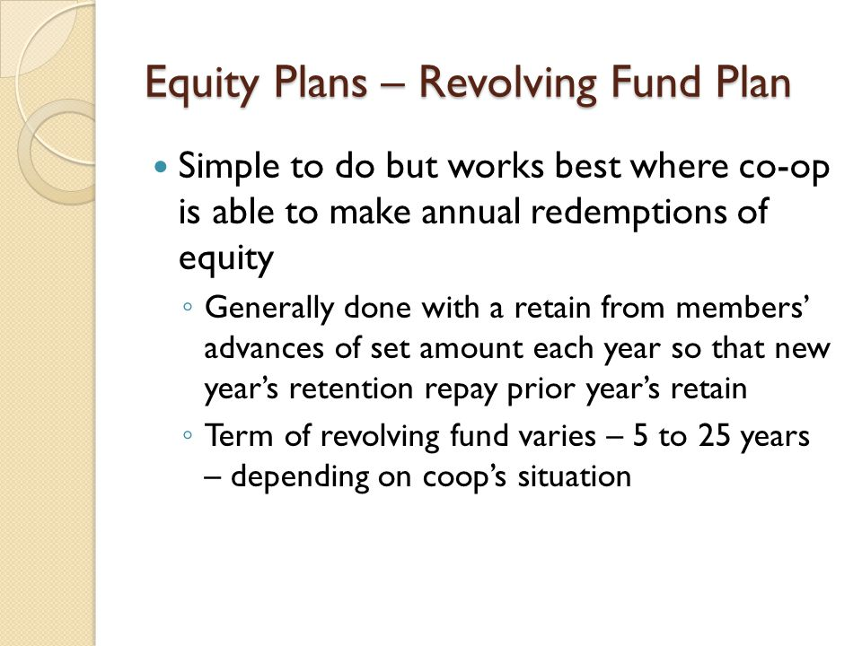 Equity Plans – Revolving Fund Plan