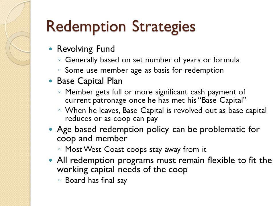 Redemption Strategies