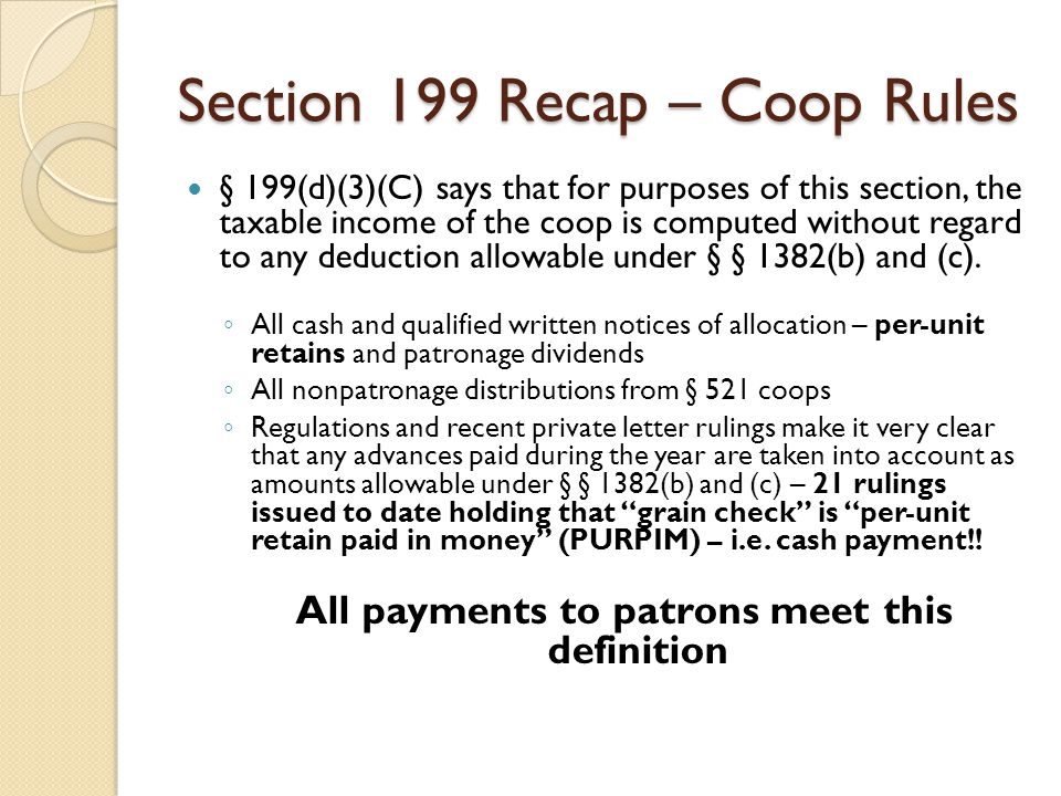 Section 199 Recap – Coop Rules