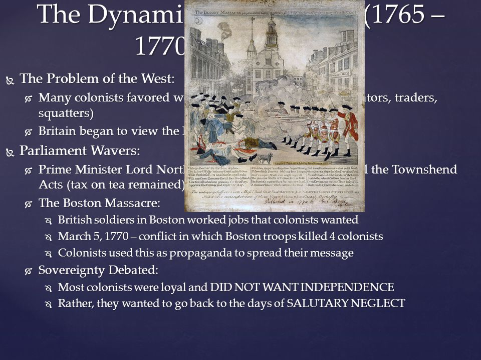The Dynamics of Rebellion (1765 – 1770) (Continued)