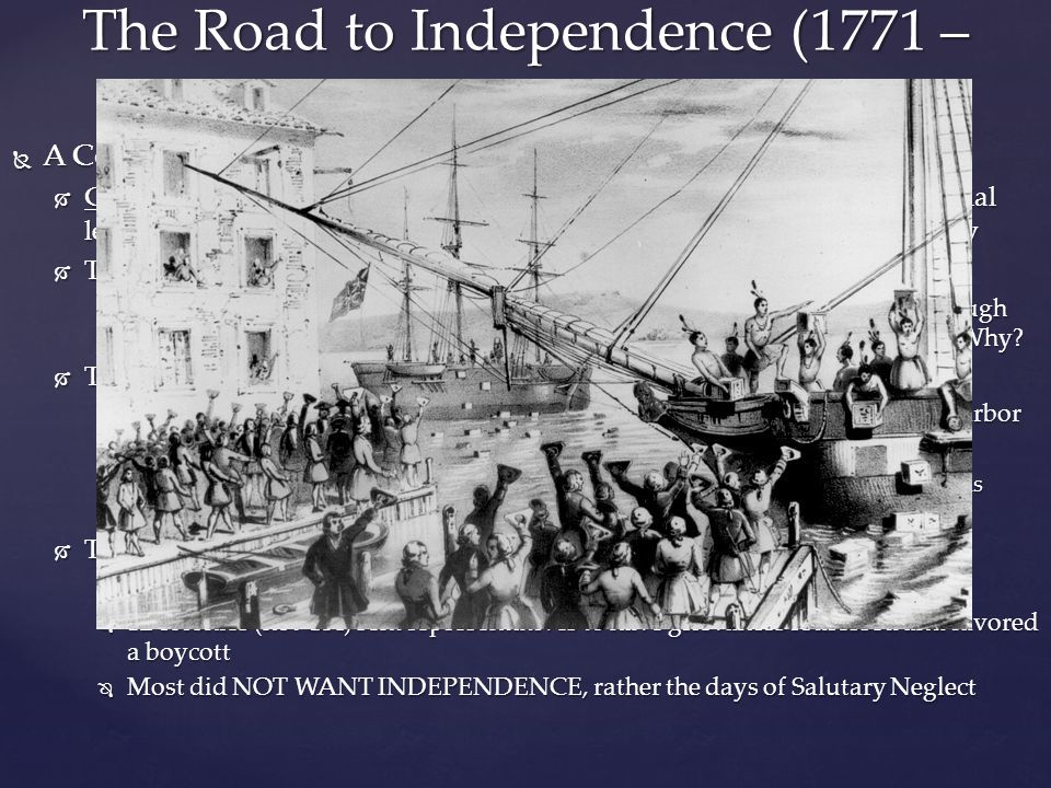 The Road to Independence (1771 – 1776)