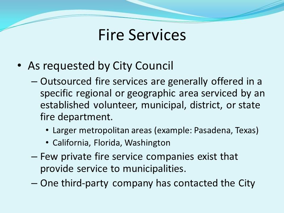 Fire Services As requested by City Council
