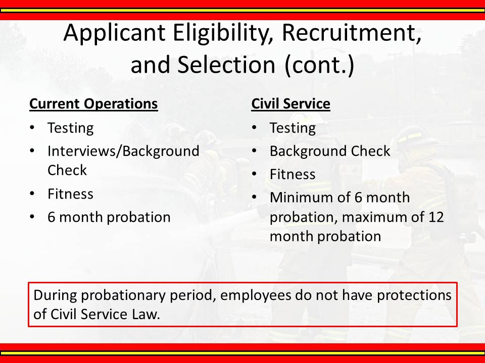 Applicant Eligibility, Recruitment, and Selection (cont.)
