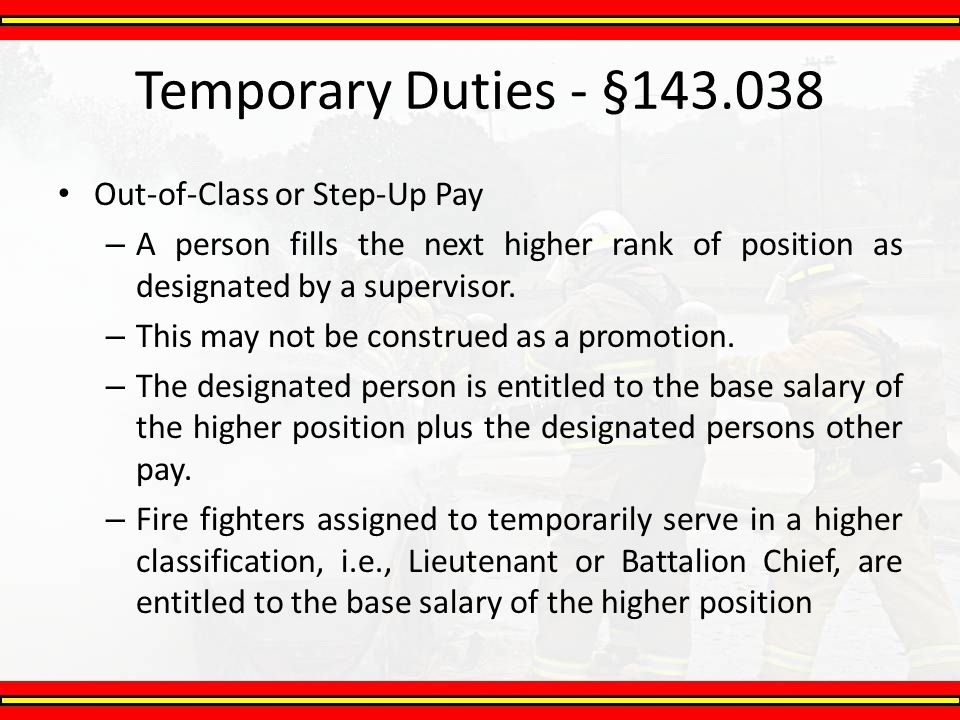 Temporary Duties - §143.038 Out-of-Class or Step-Up Pay
