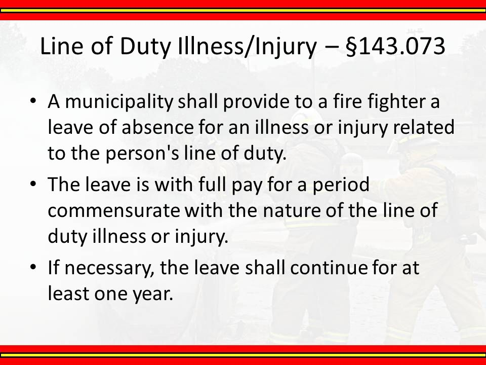 Line of Duty Illness/Injury – §143.073