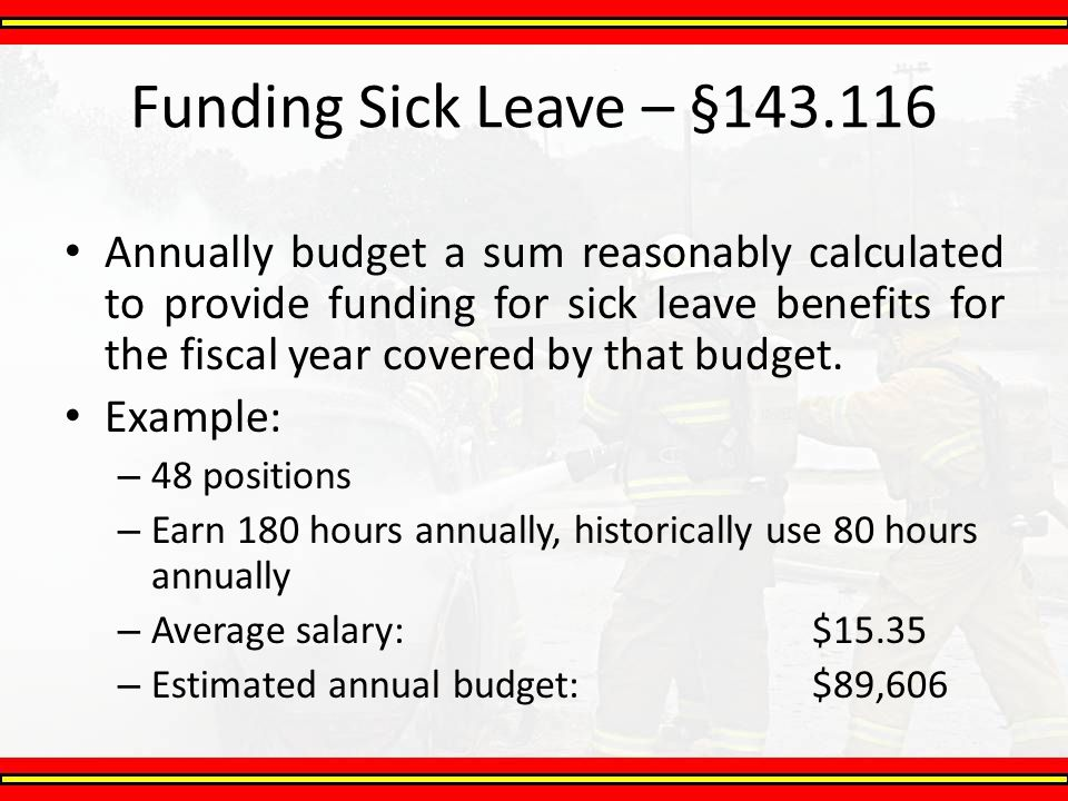 Funding Sick Leave – §143.116