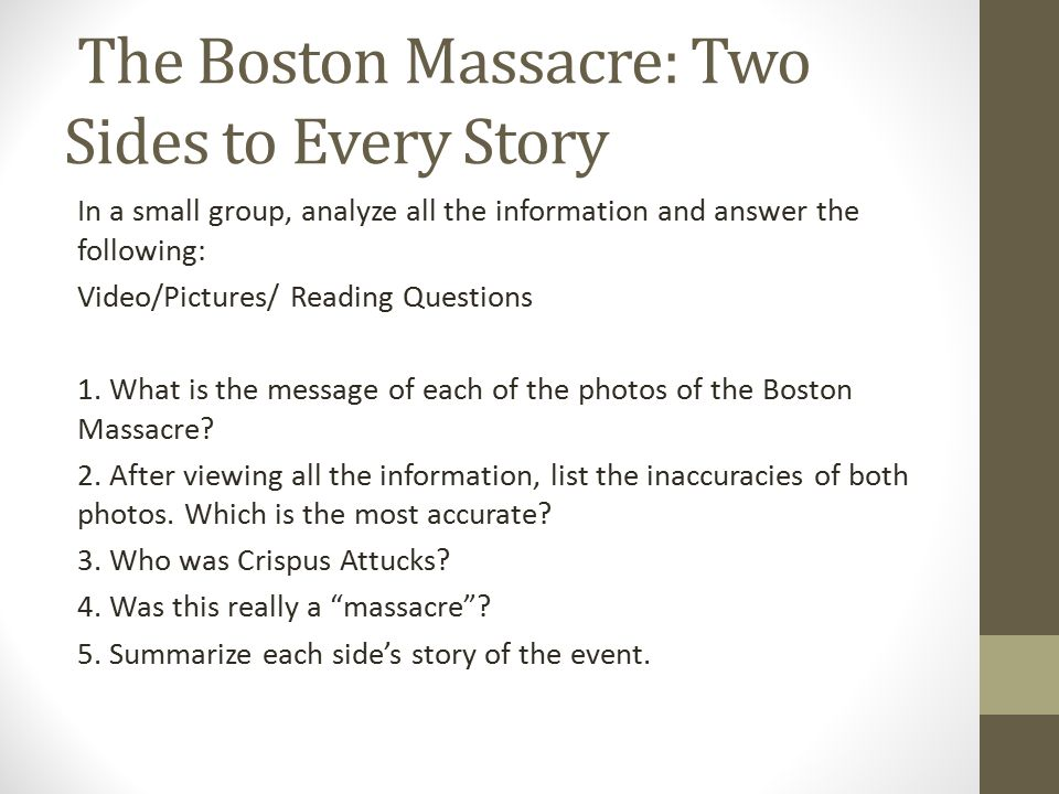 The Boston Massacre: Two Sides to Every Story