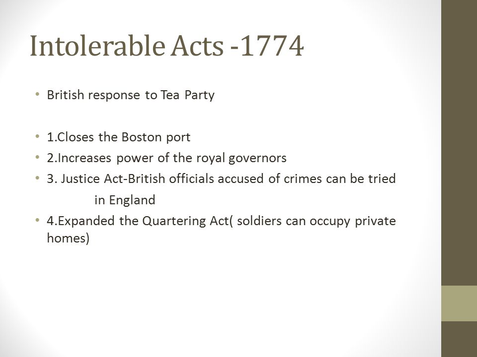 Intolerable Acts -1774 British response to Tea Party