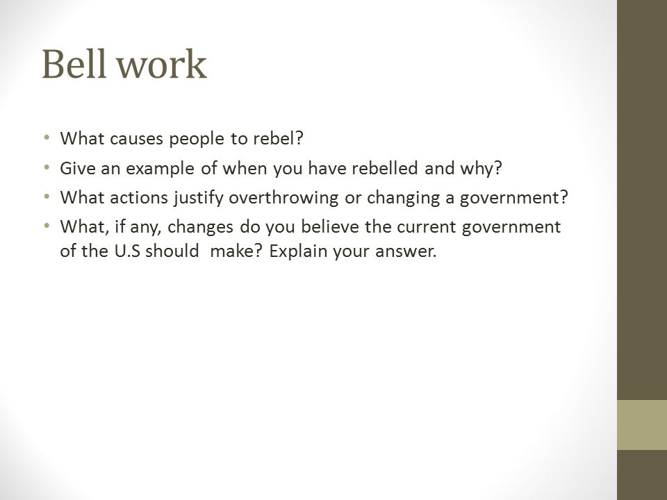 Bell work What causes people to rebel