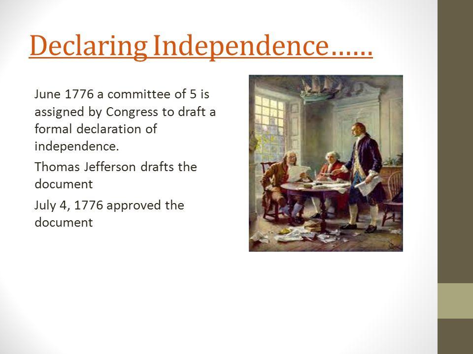 Declaring Independence……