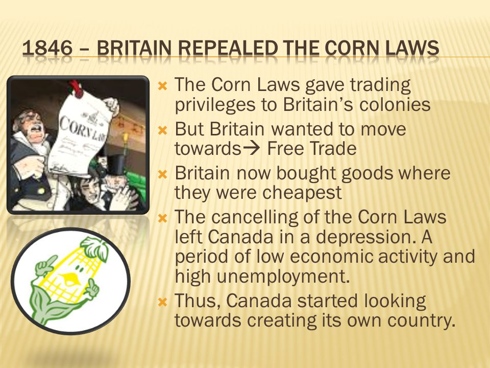 1846 – Britain repealed the Corn Laws