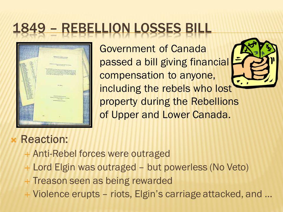 1849 – Rebellion Losses Bill