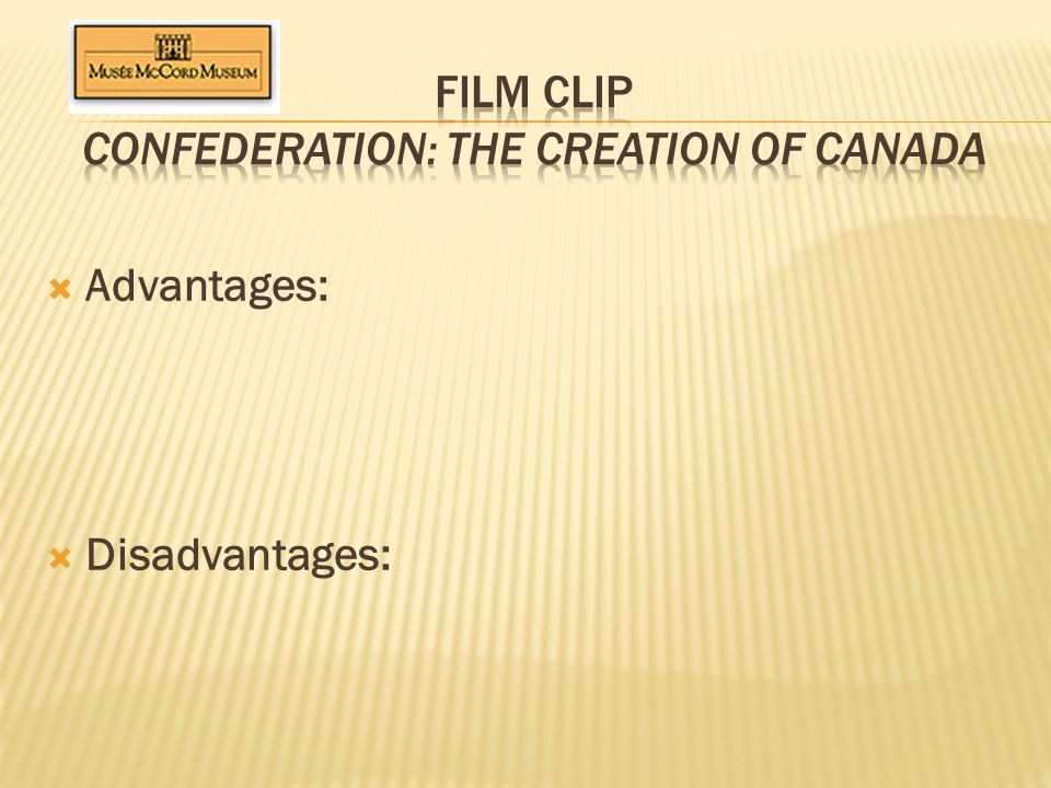 Film Clip Confederation: The Creation of Canada