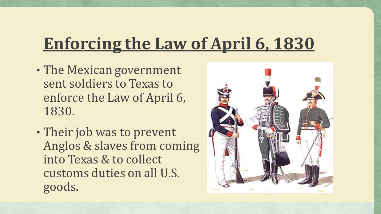 Enforcing the Law of April 6, 1830