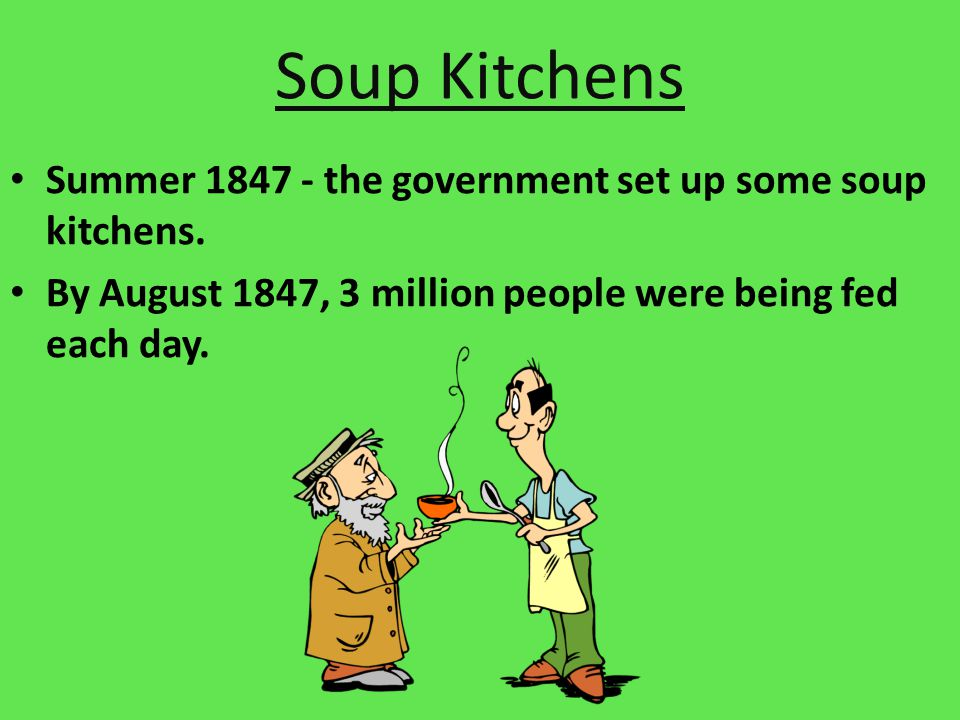 Facts About The Famine Soup Kitchens