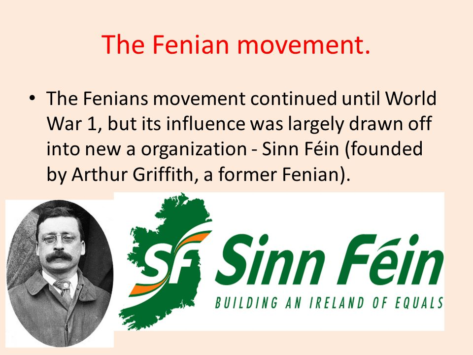 The Fenian movement.