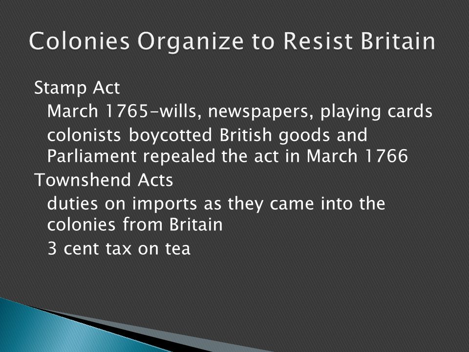 Colonies Organize to Resist Britain
