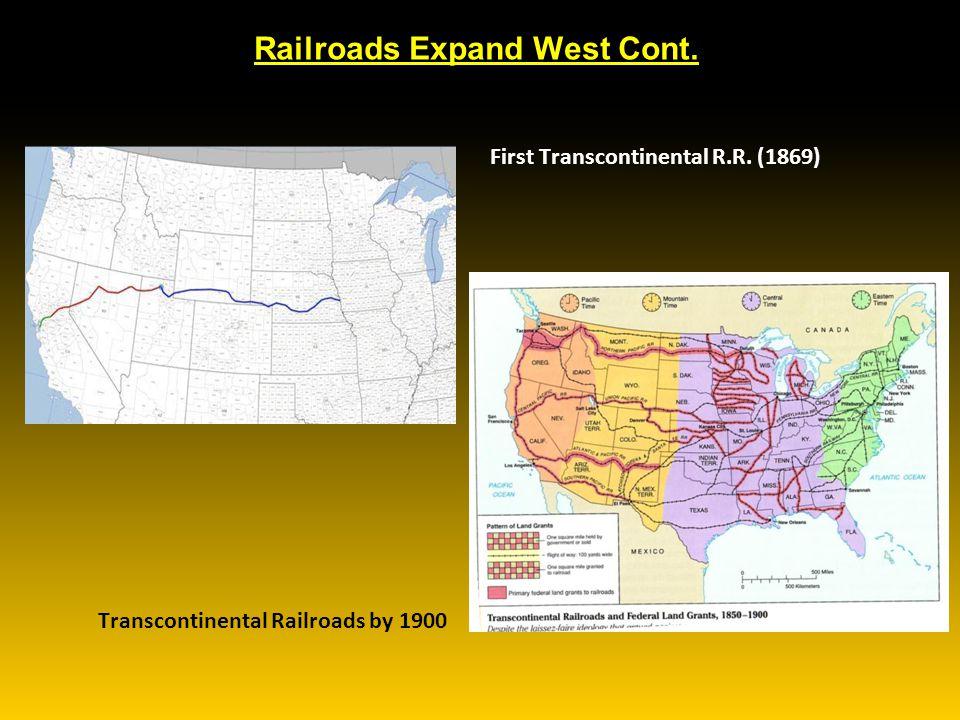 Railroads Expand West Cont.