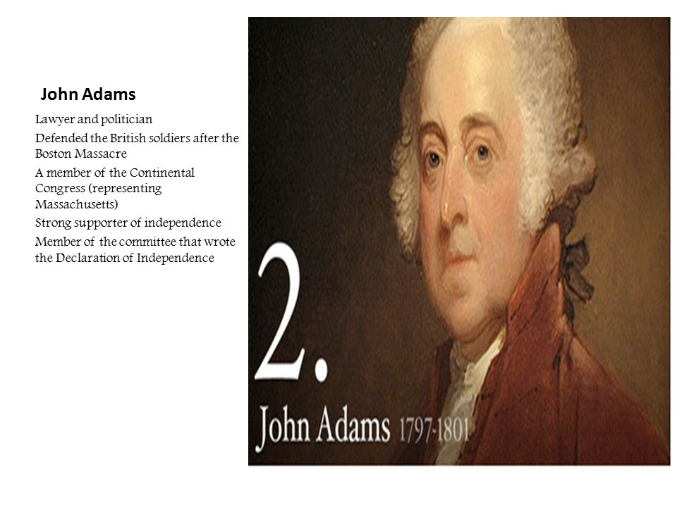 John Adams Lawyer and politician