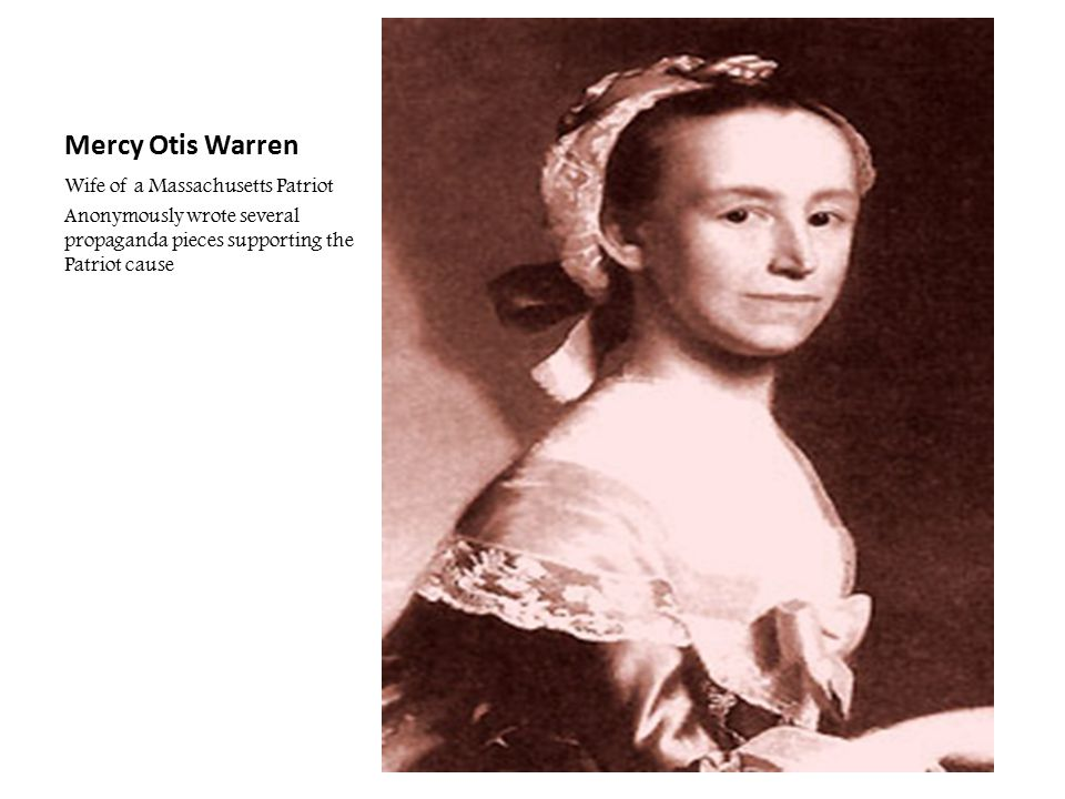 Mercy Otis Warren Wife of a Massachusetts Patriot