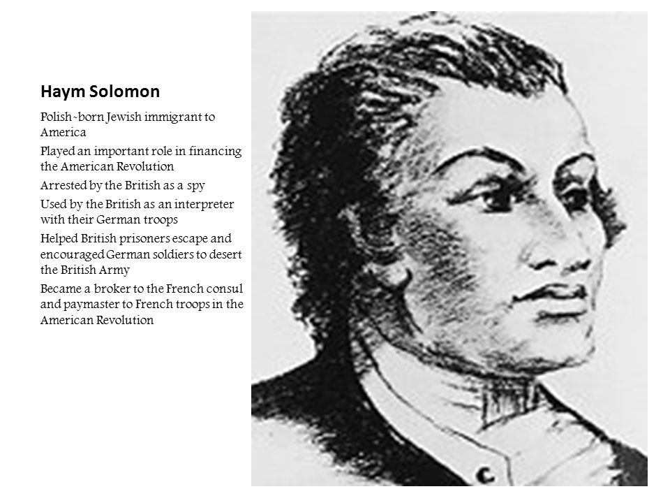 Haym Solomon Polish-born Jewish immigrant to America