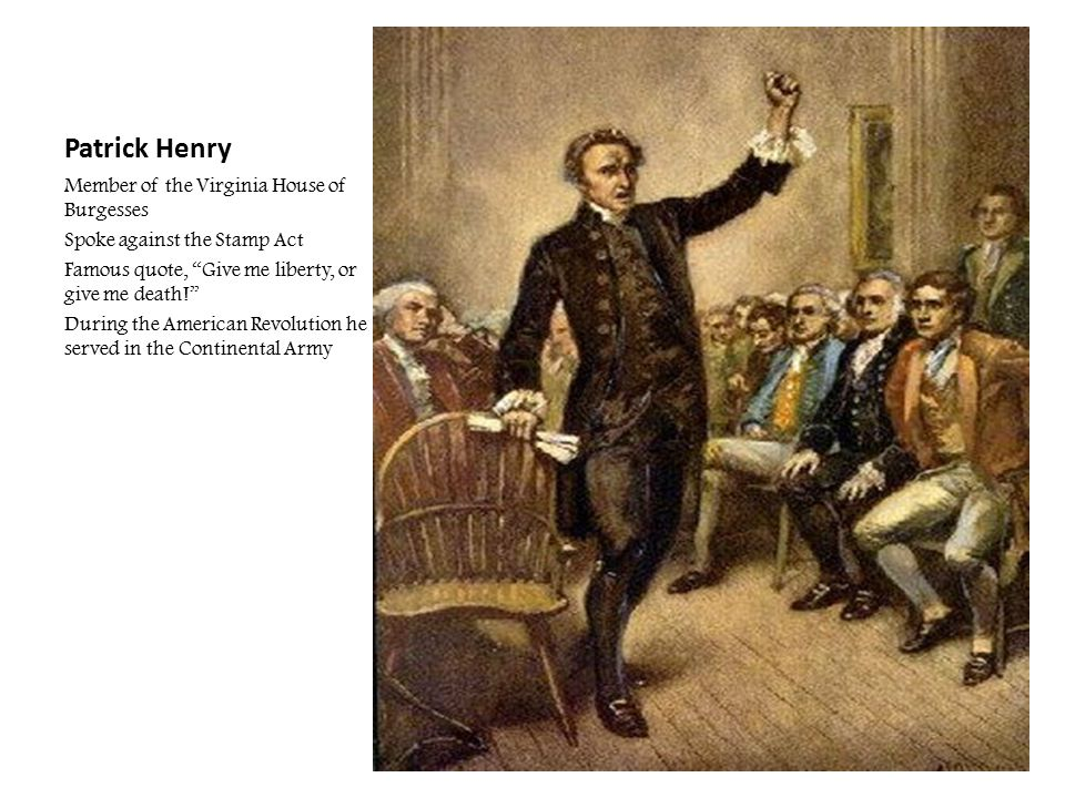 Patrick Henry Member of the Virginia House of Burgesses
