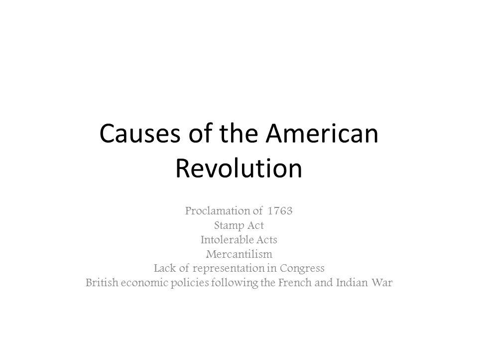 causes for the american revolution essay
