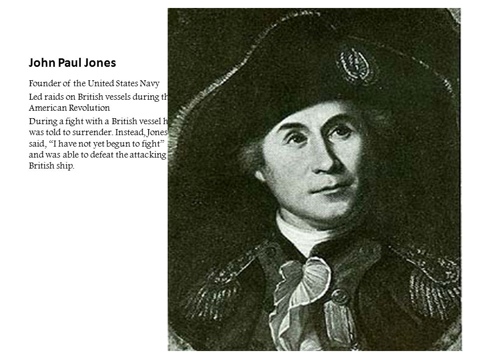 John Paul Jones Founder of the United States Navy