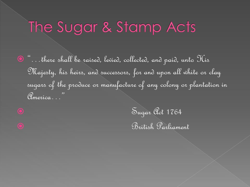 The Sugar & Stamp Acts