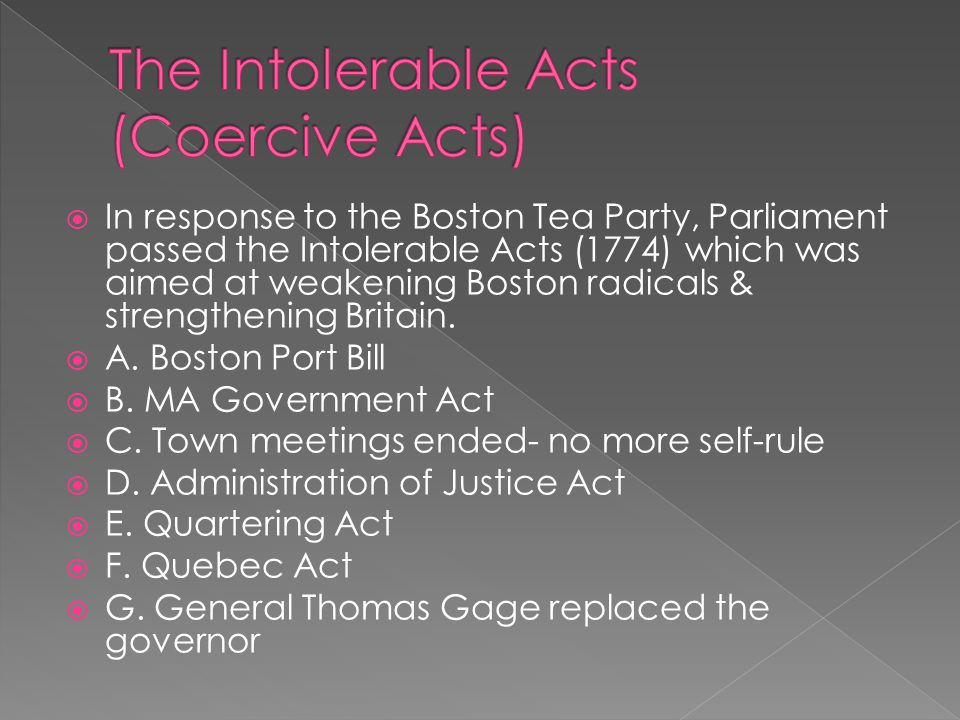 The Intolerable Acts (Coercive Acts)