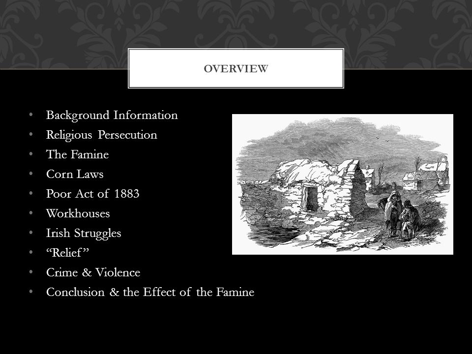 Background Information Religious Persecution The Famine Corn Laws