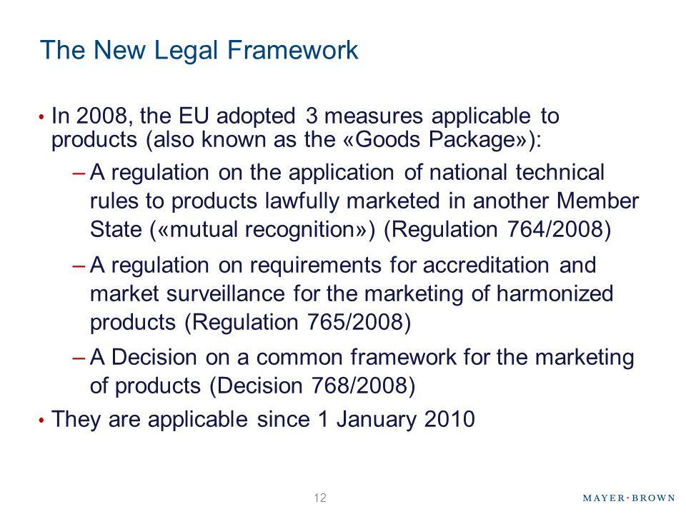 The New Legal Framework