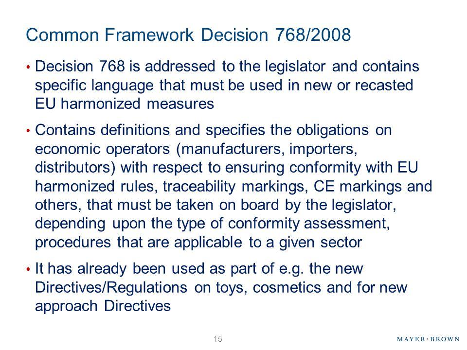 Common Framework Decision 768/2008