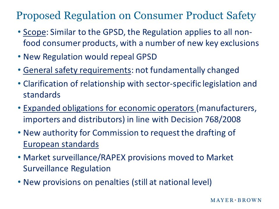 Proposed Regulation on Consumer Product Safety