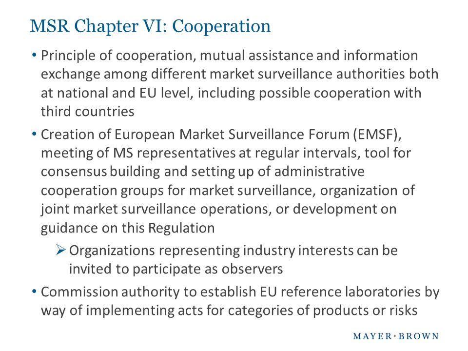 MSR Chapter VI: Cooperation