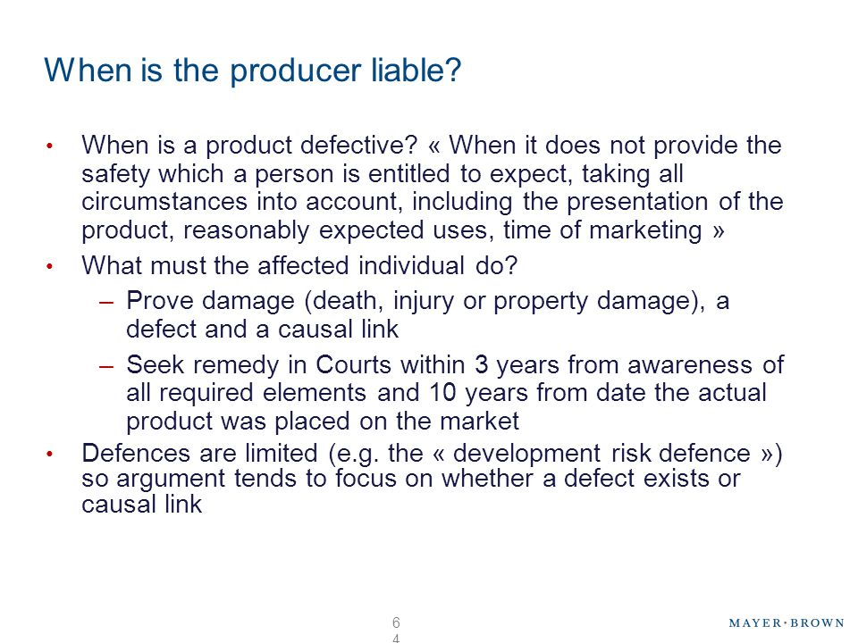 When is the producer liable