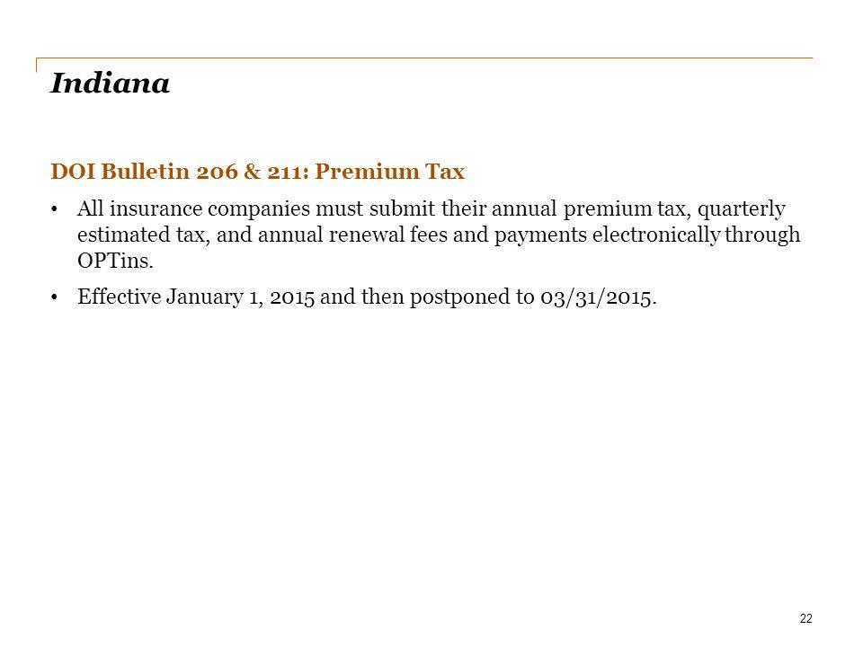 Indiana DOI Bulletin 206 & 211: Premium Tax