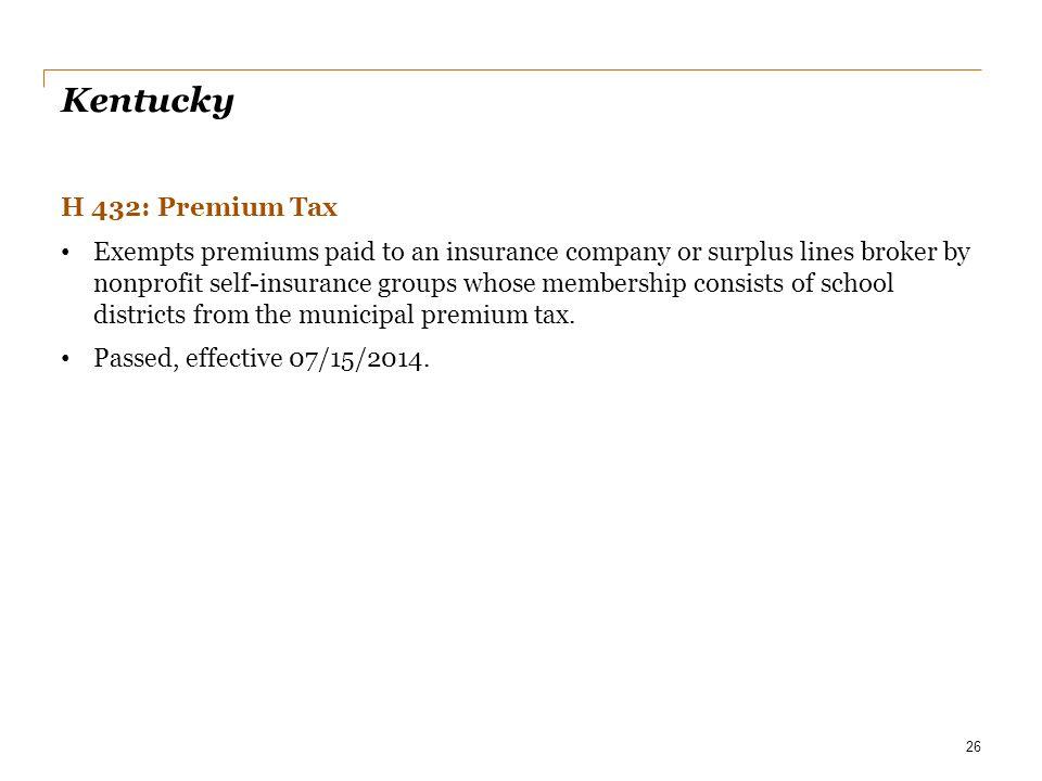 Kentucky H 432: Premium Tax