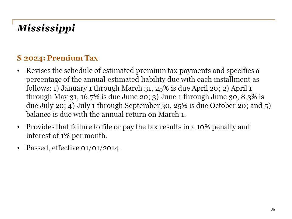 Mississippi S 2024: Premium Tax